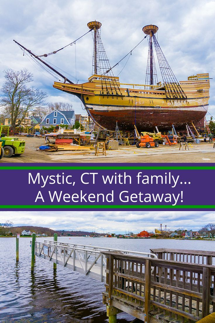 a fun weekend getaway with family in mystic, ct | oh the places i'll