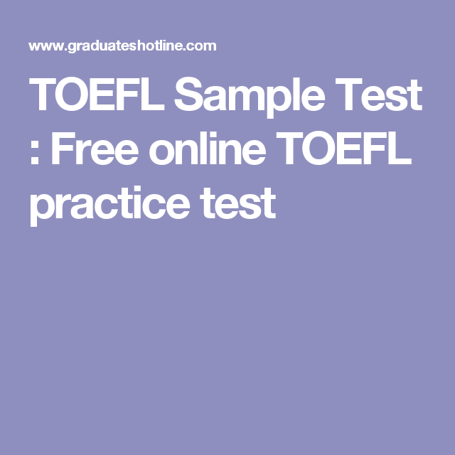 TOEFL Sample Test : Free online TOEFL practice test | English