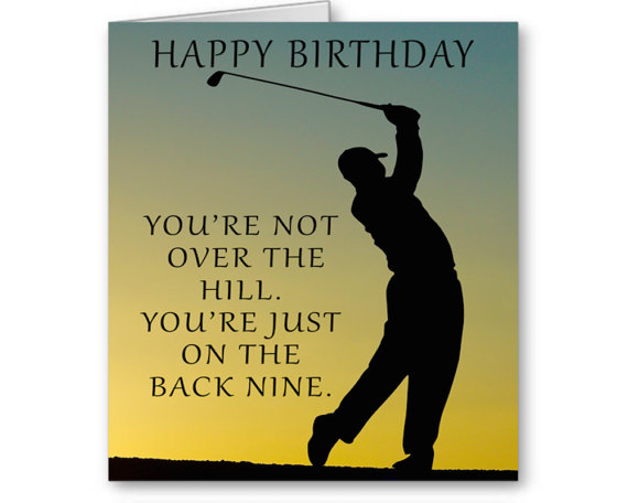 Golf Birthday Card You Re Not Over The Hill Just On Back