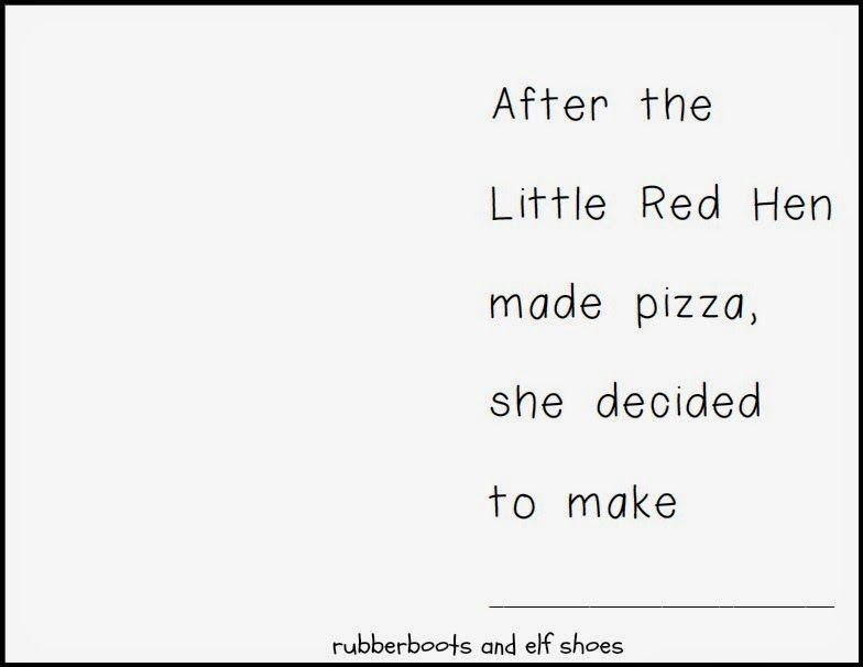 The Little Red Hen Make a Pizza: read, create and write