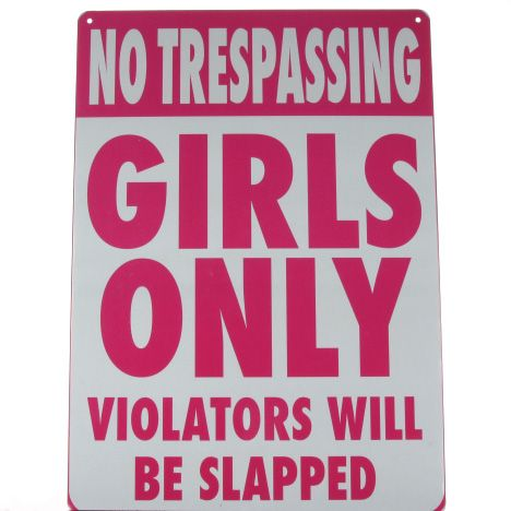 inspirational signs for girls rooms No Trespassing - Girls Only