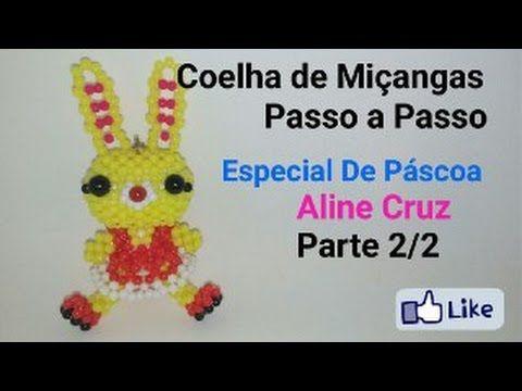 COELINHA DE MIÇANGAS--PASSO Á PASSO--ESPECIAL PÁSCOA--PARTE 2/2 HD POR: ...