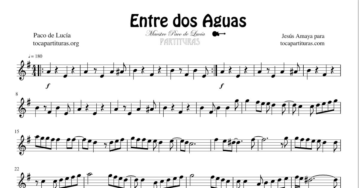 Entre Dos Aguas De Paco De Lucía Partitura Y Tablatura De Guitarra Tabs Partituras Partitura Para Guitarra Guitarras