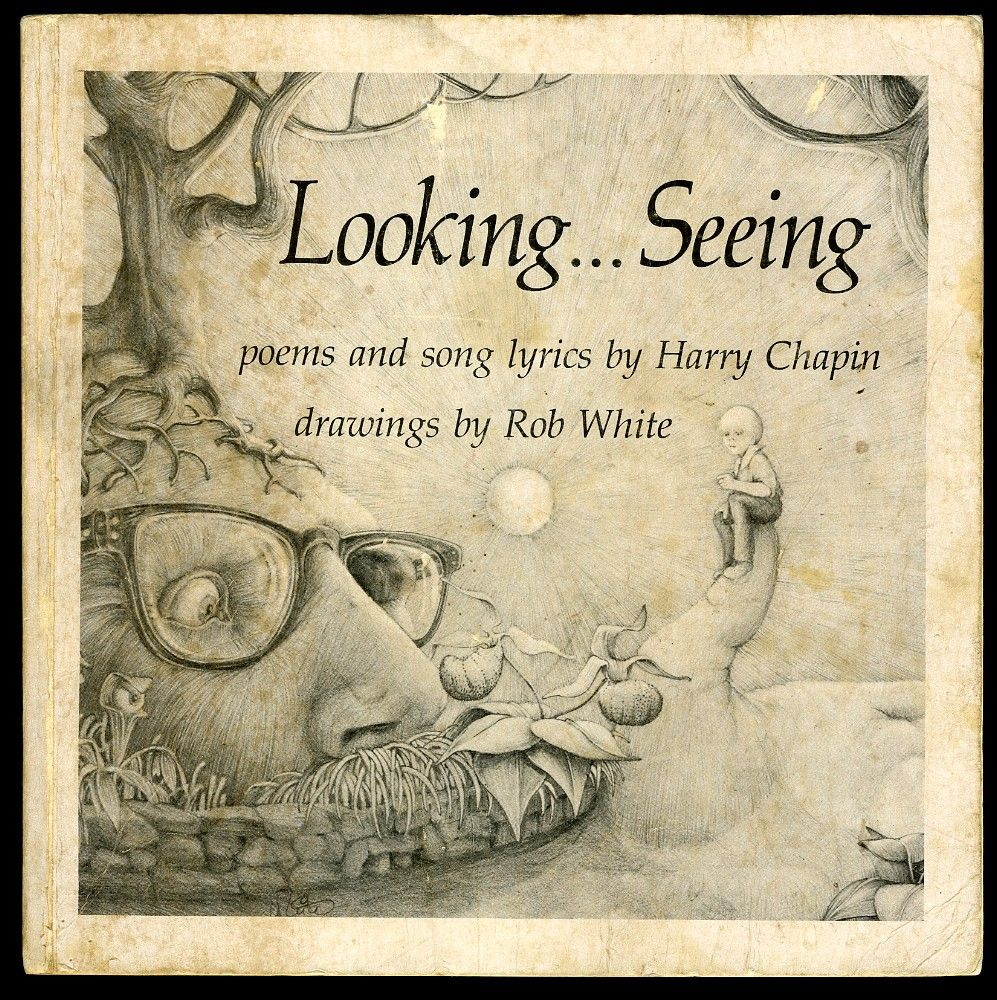 Harry Chapin's book of poems and song lyrics, Looking