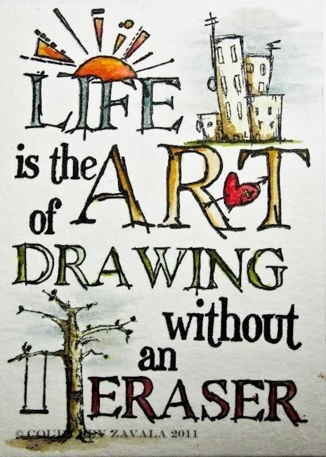 Words Sayings, Quotes. ☼ Life is the art of drawing