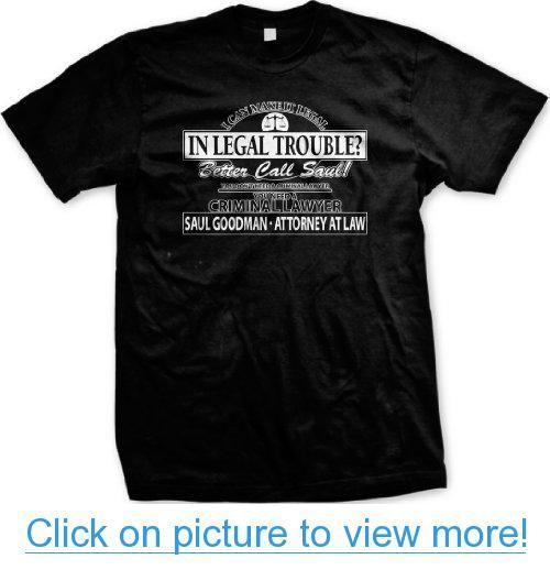 {ULTRAD} Better Call Saul, Goodman, Attorney, Legal Trouble Men's T-Shirt