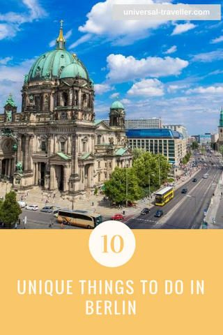 Ten Most Unique Things To Do In Berlin Germany Things To - 10 things to see and do in berlin germany