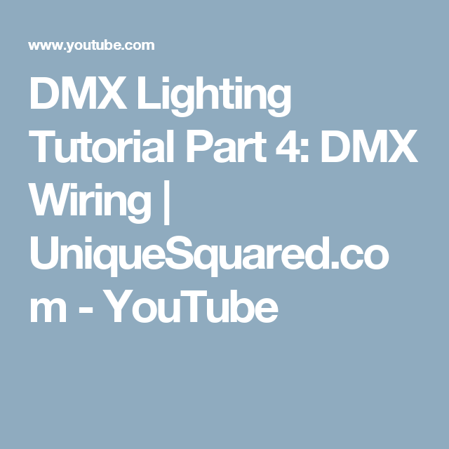 DMX Lighting Tutorial Part 4: DMX Wiring | UniqueSquared.com ...