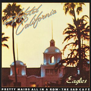 Best Classic Rock Music Albums Hotel California Eagles With