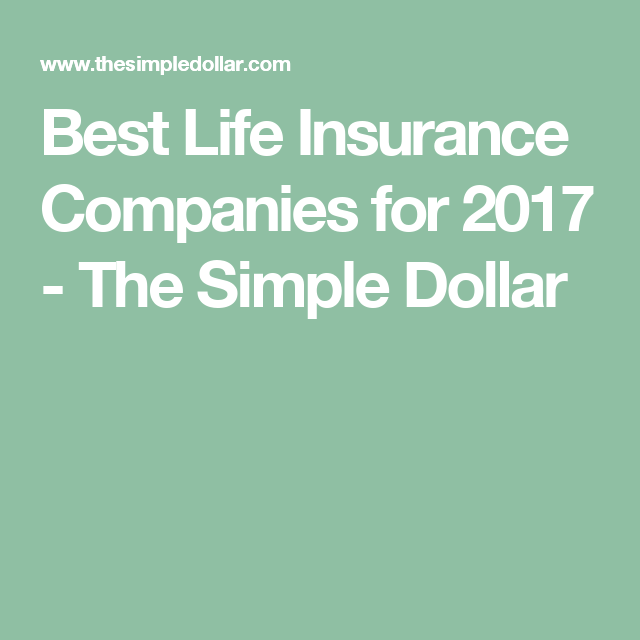 Best Life Insurance Companies For 2020 Life Insurance Companies