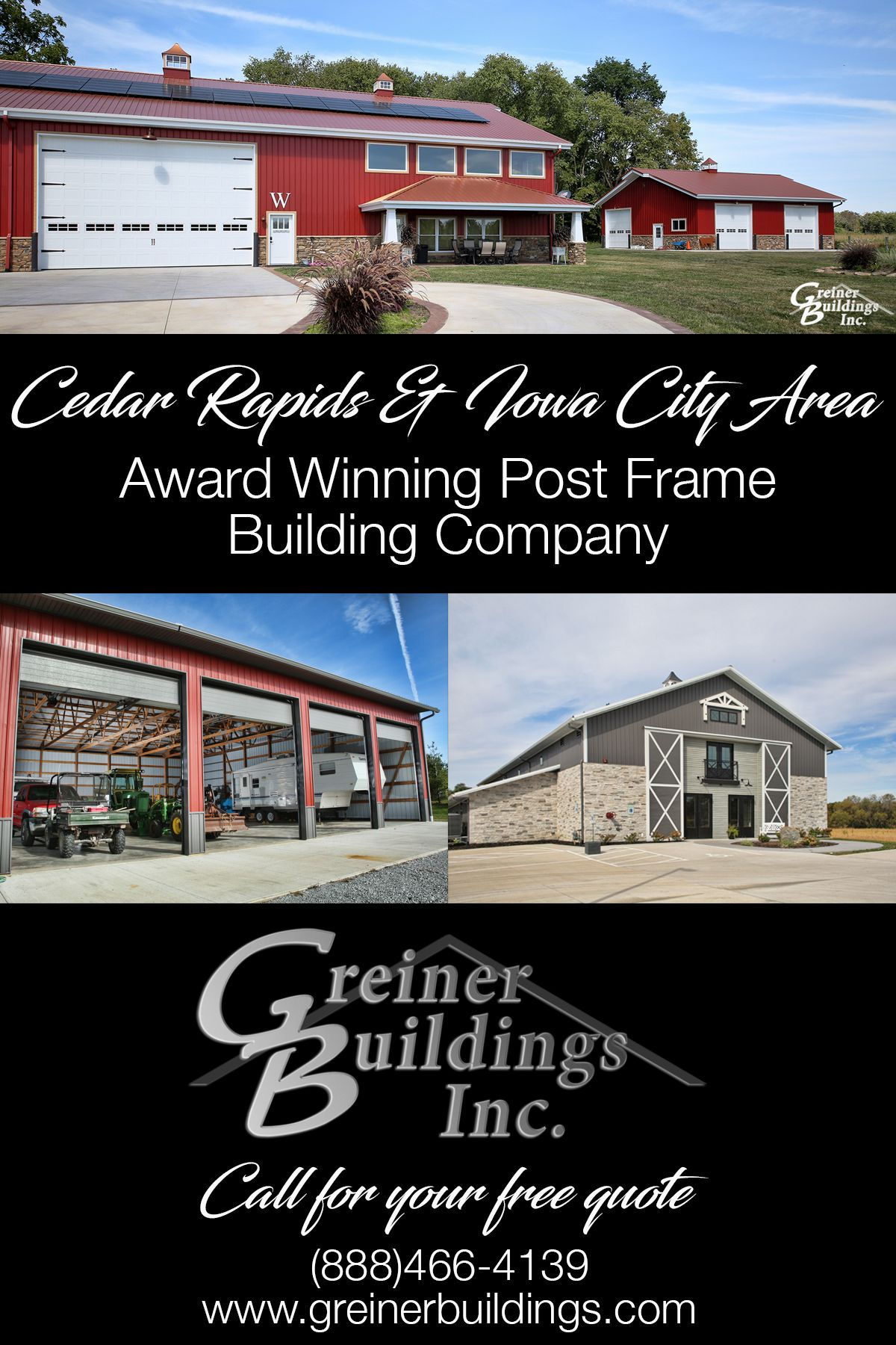 Call Greiner Buildings Inc For Your Free Building Quote Servicing The Cedar Rapids Iowa City Creativ Building Companies Building A Pole Barn Building A Shed