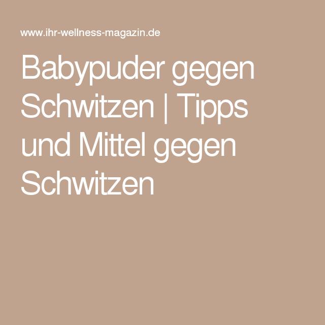 Babypuder gegen Schwitzen | Tipps und Mittel gegen Schwitzen