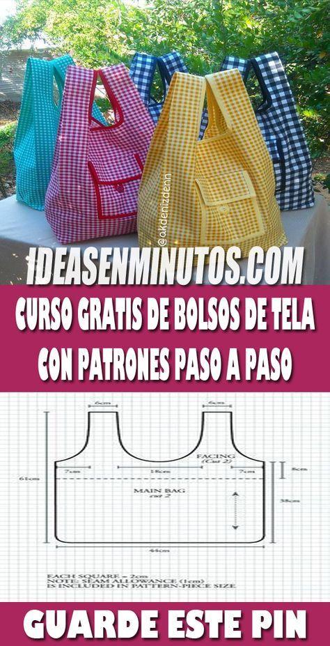 CURSO GRATIS DE BOLSOS DE TELA CON PATRONES PASO A PASO