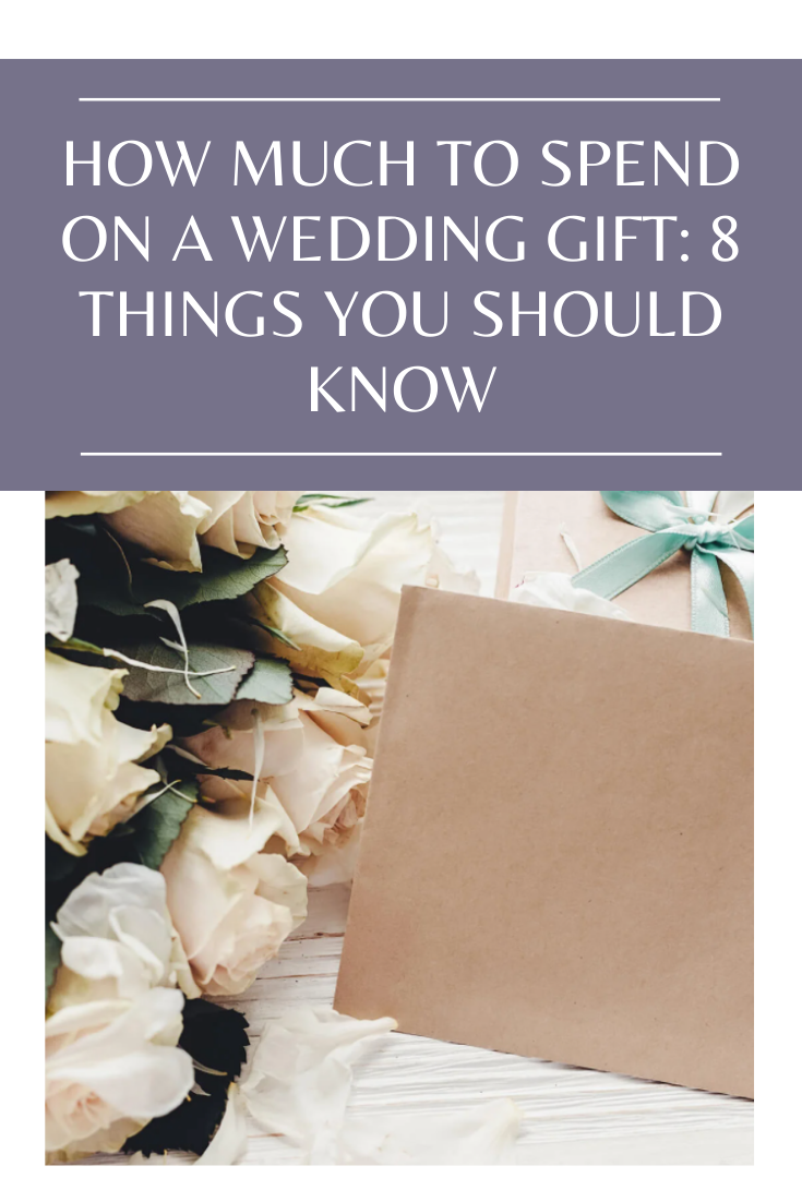 How Much To Spend On A Wedding Gift 8 Things You Should Know In 2020 Wedding Gifts Wedding Planning Websites Wedding