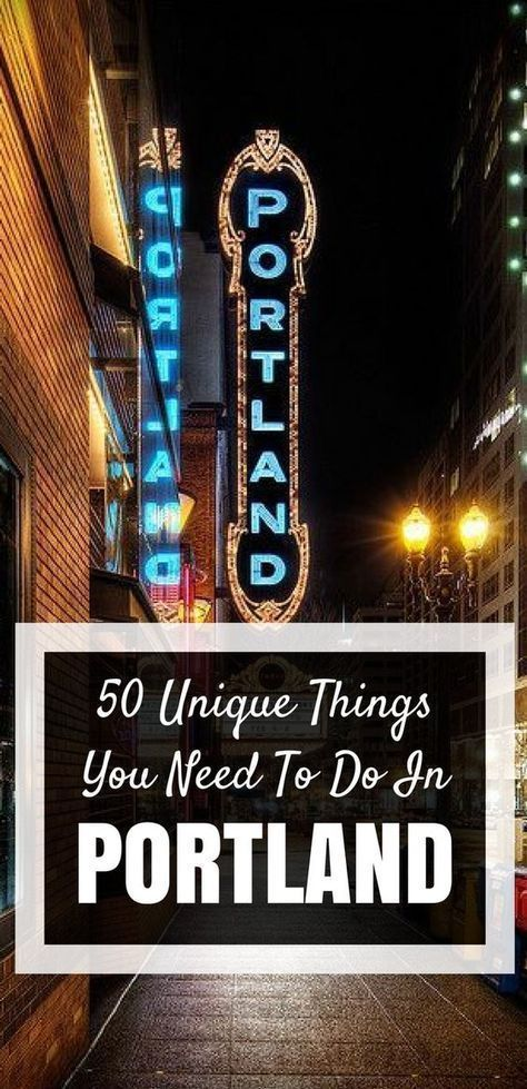 Portland Bucket List - 50 Things To Do in This Wonderfully Weird City #oregontravel