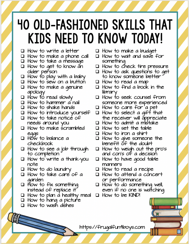 40 Old-Fashioned Skills that Kids Need to Know TODAY! - Frugal Fun For Boys and Girls
