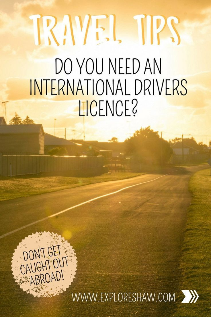 Do you need an international drivers licence for your next