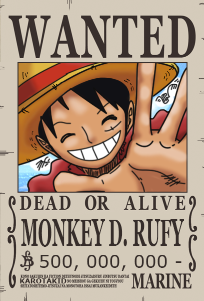 Rufy Dressrosa Wanted Poster 500 000 000 Berry By Karotakid Luffy One Piece Anime One Piece Ace