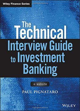 The Technical Interview Guide To Investment Banking Website Pdf