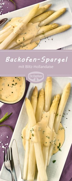 backofen spargel mit blitz hollandaise rezept spargeln spargel backen und backofen. Black Bedroom Furniture Sets. Home Design Ideas