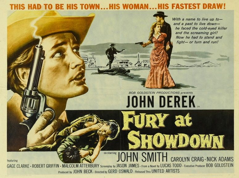 Fury At Showdown 1957 John Derek Western Western Movies