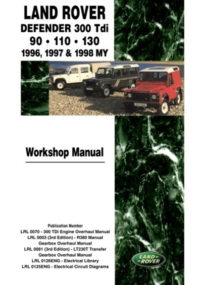 Land Rover Defender 300tdi 90 110 130 1996 1997 1998 My Workshop Manual By Brooklands Books Ltd Land Rover Ltd Land Rover Defender Land Rover Defender