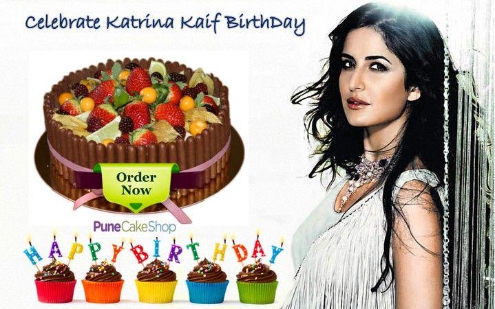Celebrate Katrina Kaif Birthday With Delicious Cakes Order Now Http Www Punecakeshop Com Celebration Birthday Celebration Cake Delicious