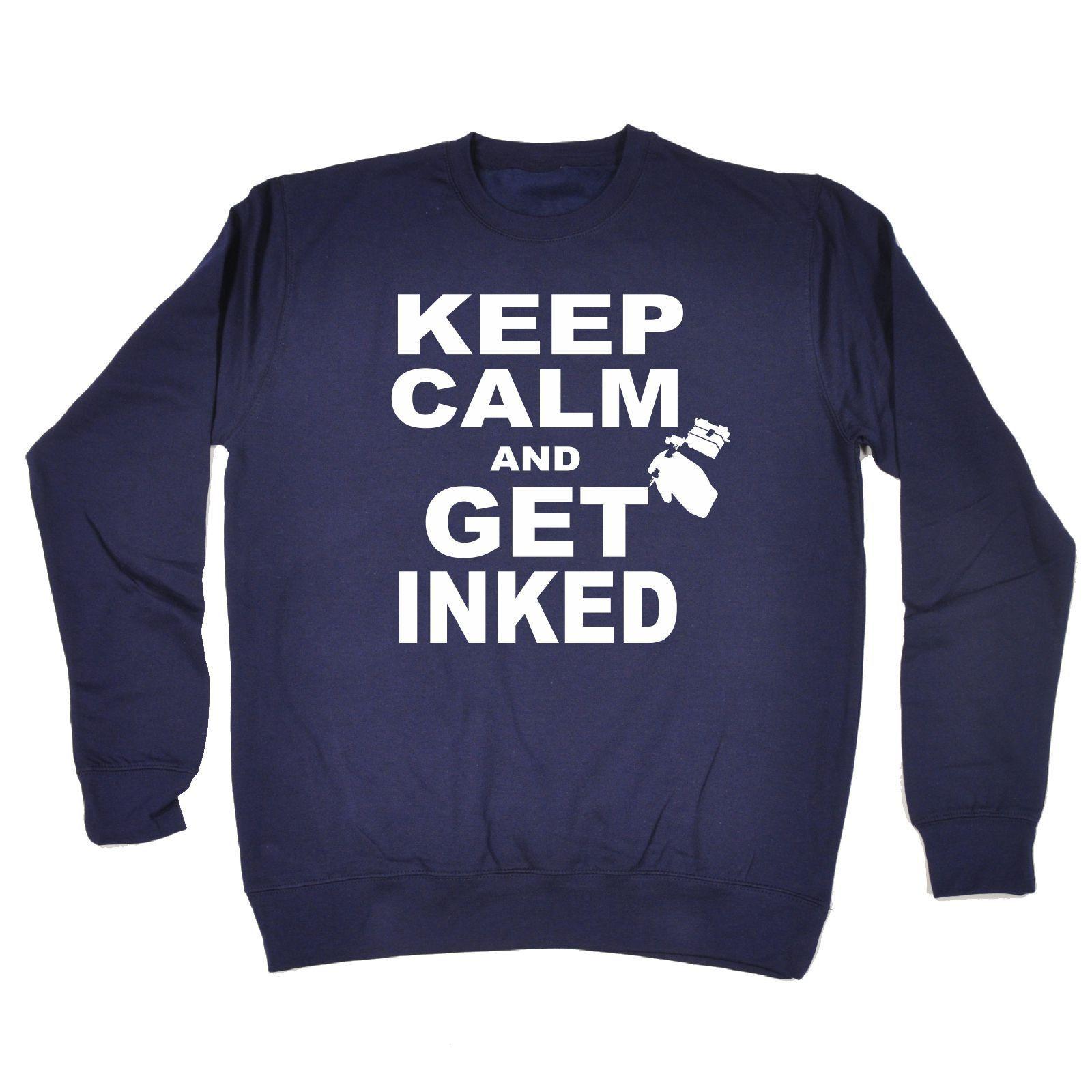 123t USA Keep Calm And Get Inked Funny Sweatshirt