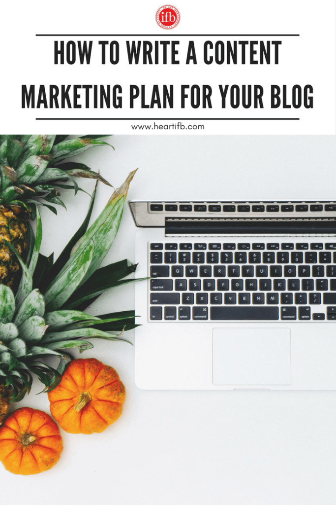 How To Write A Content Marketing Plan For Your Blog Independent