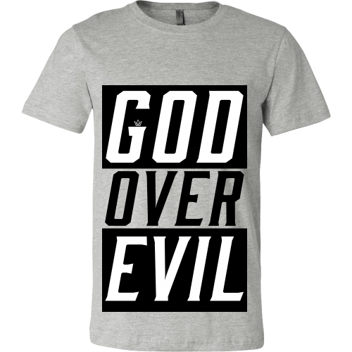 God Over Evil Shirt