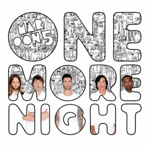 Single Cover Maroon 5 One More Night One More Night Maroon 5 Songs