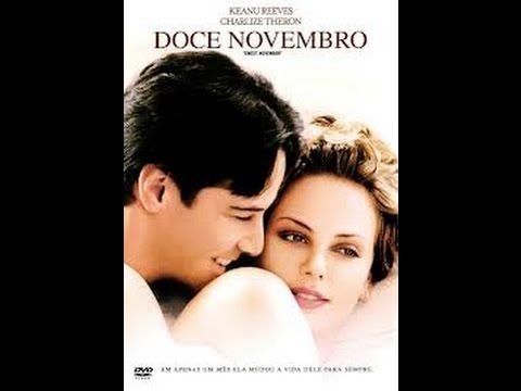 Doce Novembro Assistir Filme Completo Dublado Com Imagens