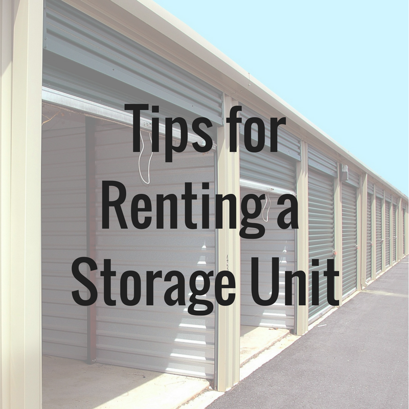 10 Tips For Renting A Storage Unit Storage Unit Storage Unit Organization The Unit