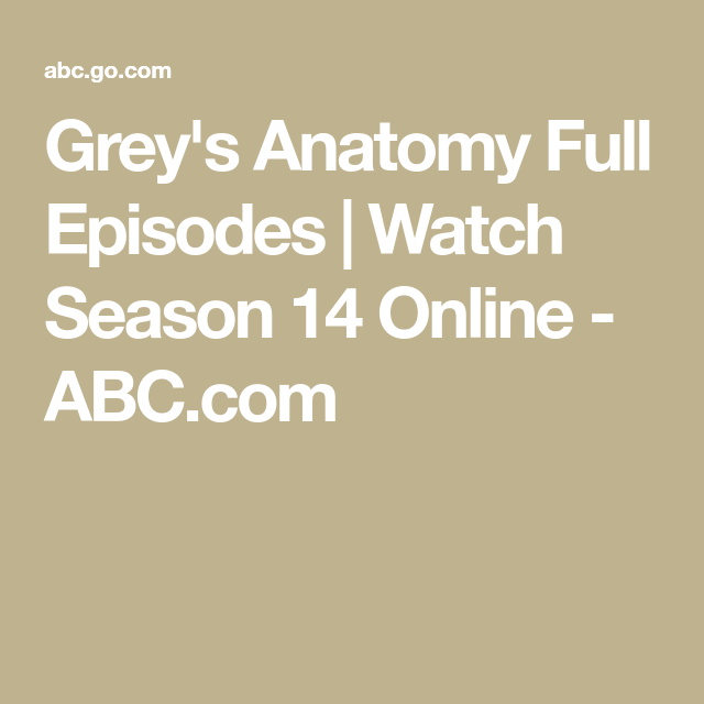 Grey\'s Anatomy Full Episodes | Watch Season 14 Online - ABC.com ...