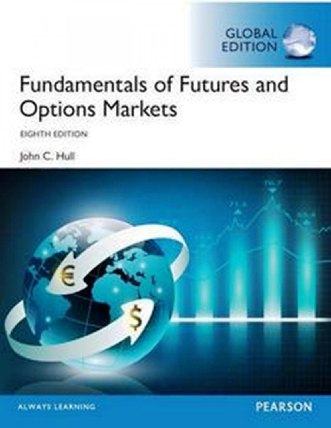 Fundamentals+of+Futures+and+Options+Markets,+8th+edition,+Global+ ...