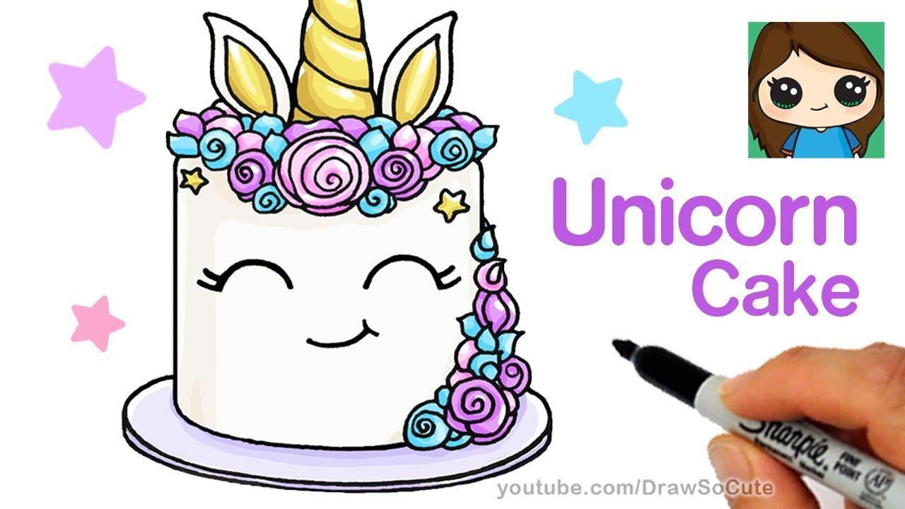 How To Draw A Unicorn Cake Easy Unicorn Drawing Draw So Cute