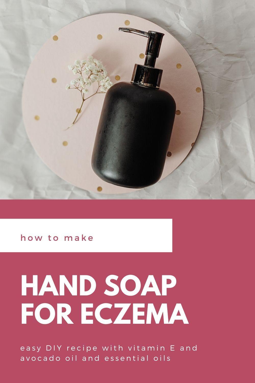 DIY Liquid Hand Soap Recipe for Eczema in 2020 Diy