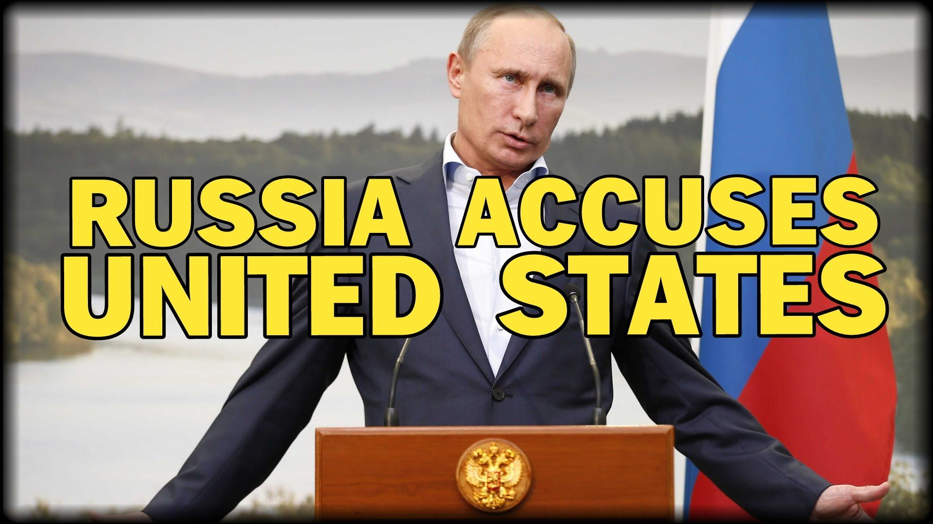 RUSSIA ACCUSES UNITED STATES THEY REVEALED OUR JET'S