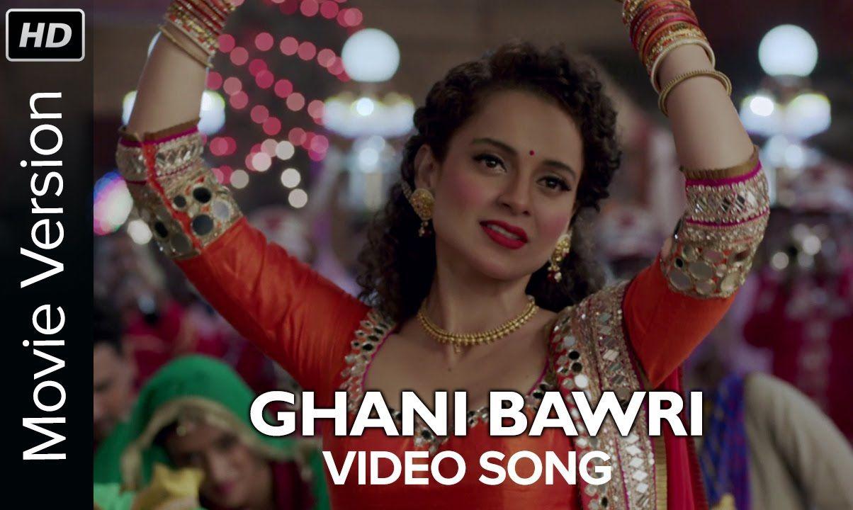 Ghani Bawri Songs Bollywood Movie Songs Bollywood Songs