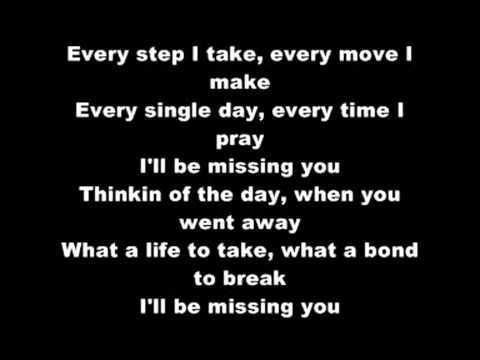 Puff Daddy I Ll Be Missing You Lyrics Youtube Every Single Day Every Time I Pray I Ll Be Missing You My Love Lyrics Missing You Lyrics Ill Miss You