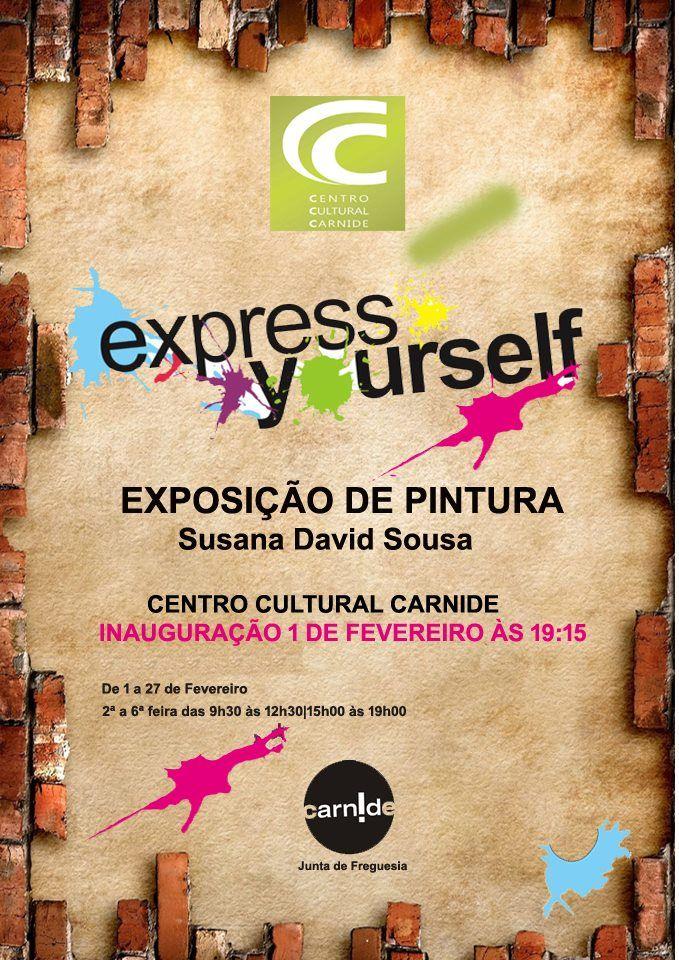 """""""Express Yourself"""" - Susana Sousa"""