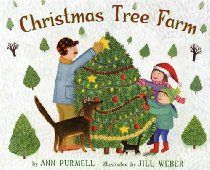 Christmas Tree Farm By Ann Purmell Children S Storybook Great For Our Christmas Theme Pre K Complete Prescho Christmas Tree Farm Tree Farms Christmas Farm