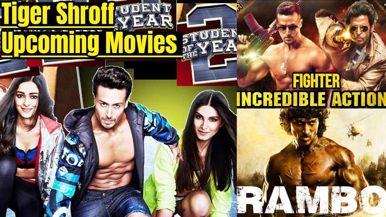 Tiger Shroff Upcoming Movies 2019 And 2020 With Cast Story Director An Upcoming Movies Upcoming Movies 2021 Movies 2019