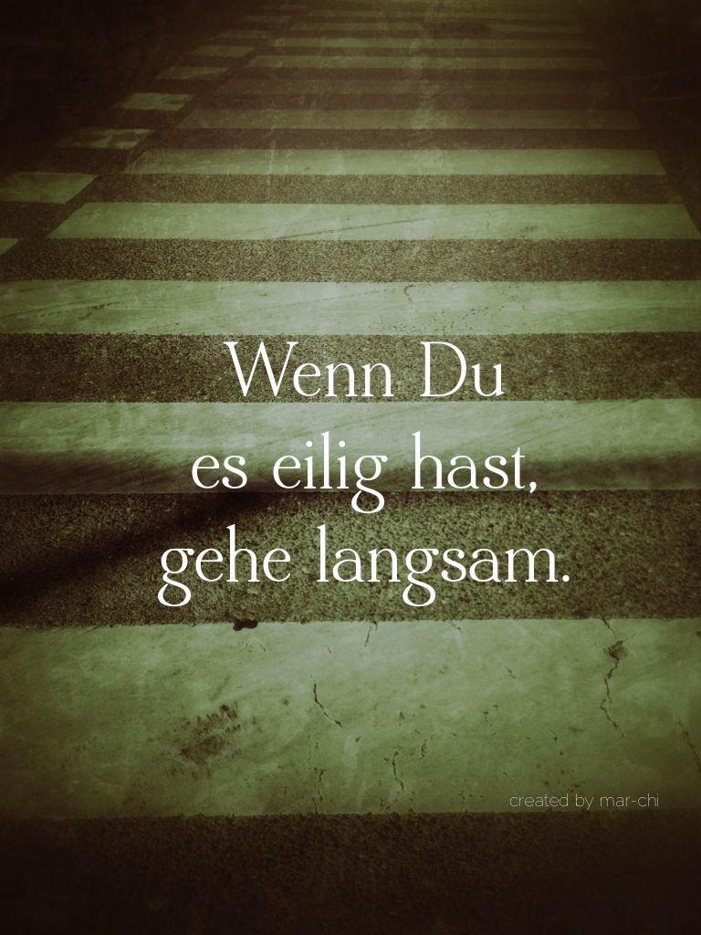 Eile, Leben, Weisheiten Zitate, deutsch | Zitate | Quotes, German