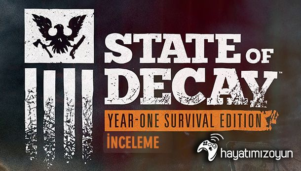 State-of-Decay-Year-One-Survival-Edition-inceleme