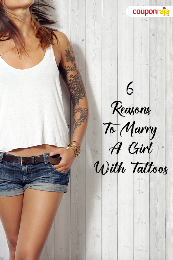 6 Reasons To Marry A Girl With Tattoos | The Royale | Girl