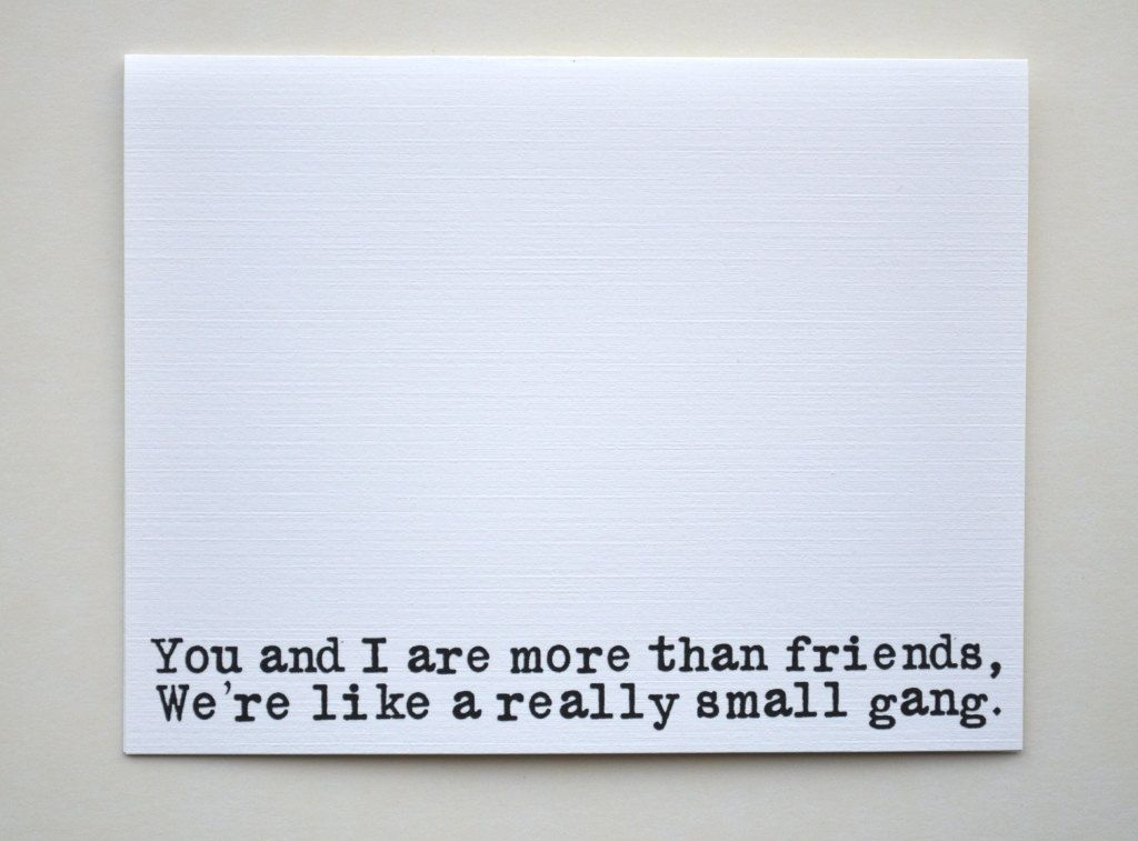 Friendship Card: We're More Than Just Friends, We're Like a Really