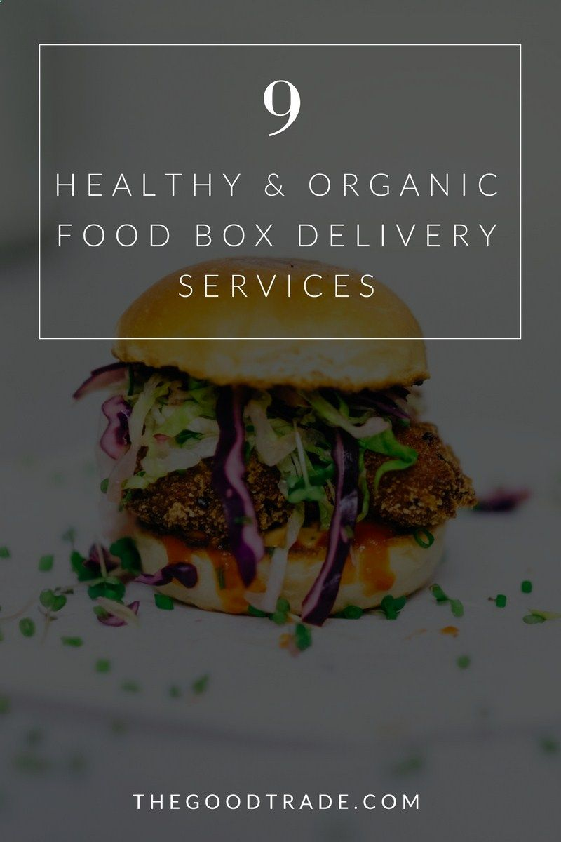 9 food delivery subscription boxes that will deliver nutritious 9 food delivery subscription boxes that will deliver nutritious organic food straight to your door forumfinder Images