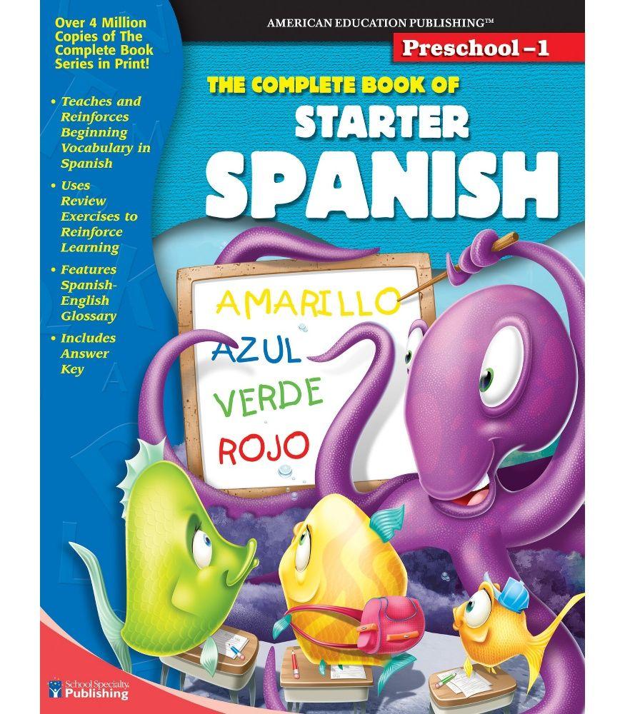 Workbooks spanish language workbooks : The Complete Book of Starter Spanish Workbook   Homeschool ...