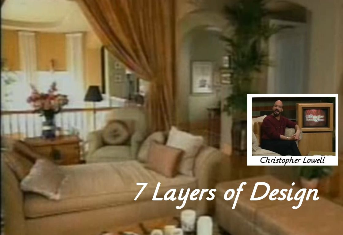 7 Layers Of Design Christopher Lowell Christopher Lowell Love